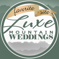 Luxe Mountain Weddings FAVE site