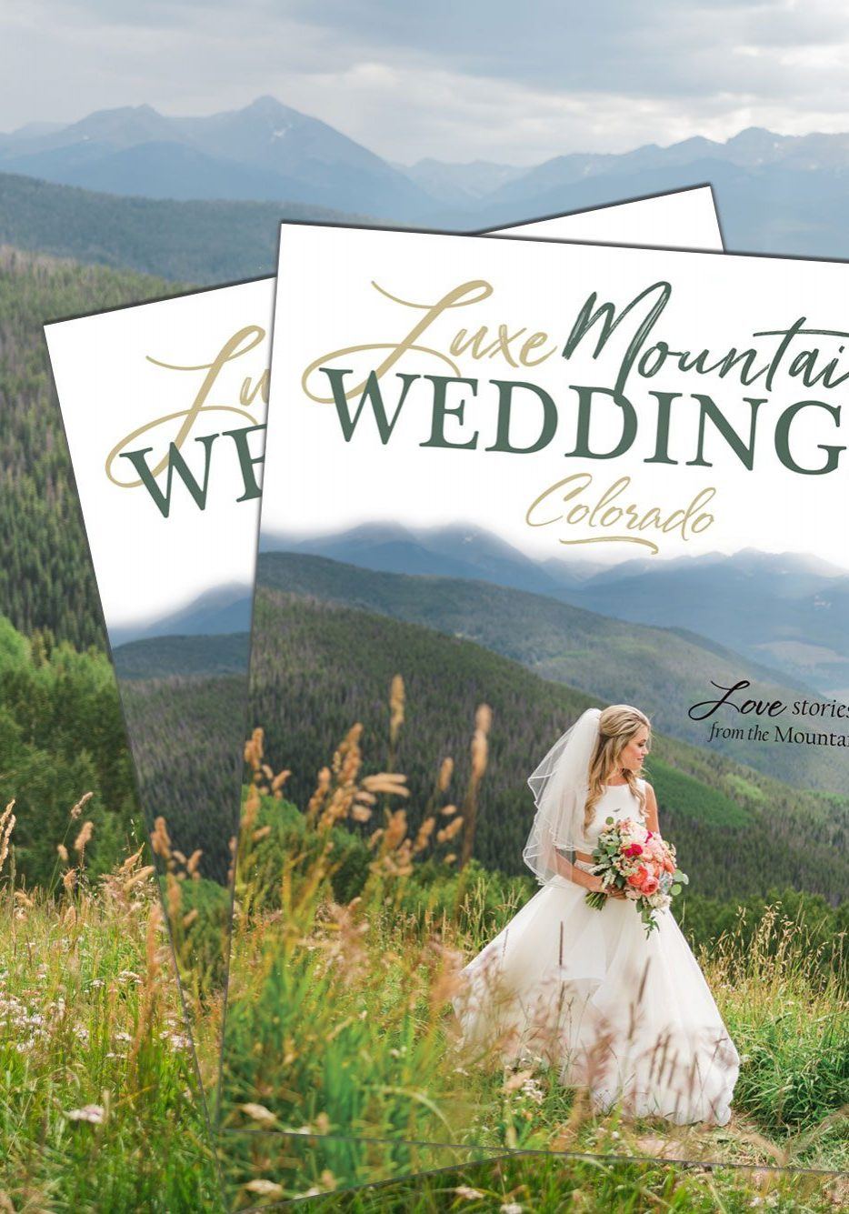 Luxe Mountain Weddings - Colorado 2017