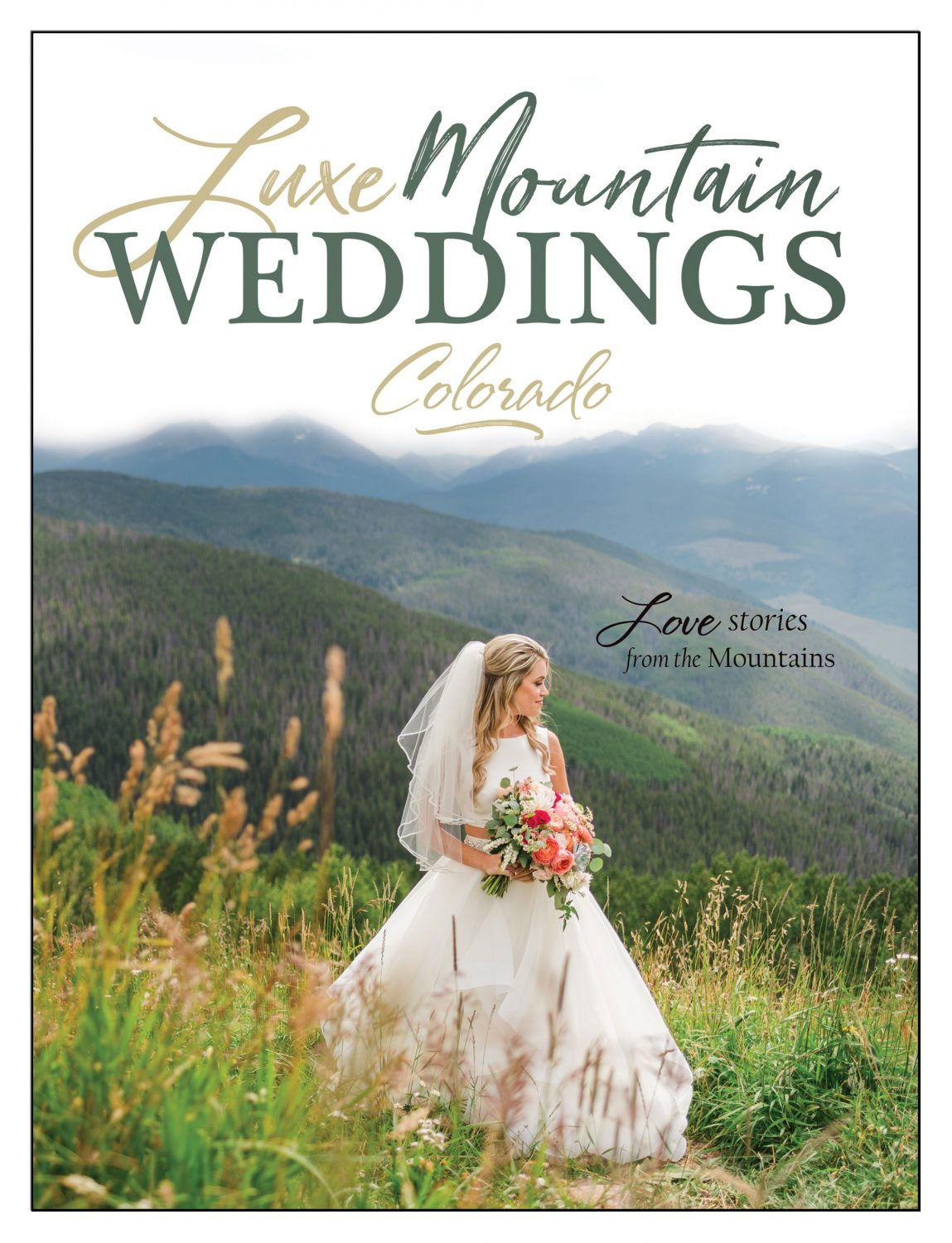 Luxe Mountain Wedding Magazine